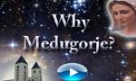 Why Medjugorje Video
